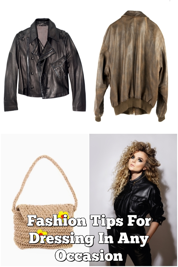 Fashion Tips For Dressing In Any Occasion