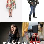 Helpful Fashion Tips To Keep You Looking Your Best